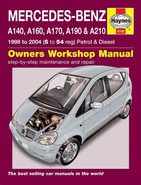 car repair manuals online pdf 1992 mercedes benz 400e regenerative braking mercedes benz a class petrol diesel 98 04 s to 54 haynes publishing