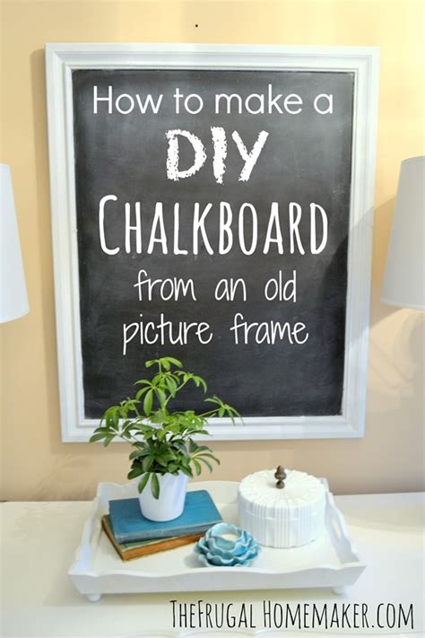 chalkboard paint how to make how to make a diy chalkboard from an picture frame
