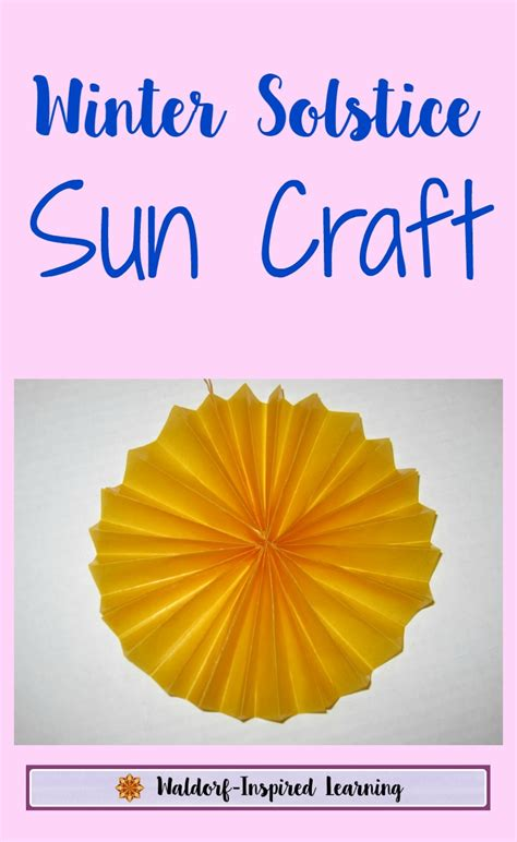 winter solstice crafts for winter solstice sun craft waldorf inspired learning