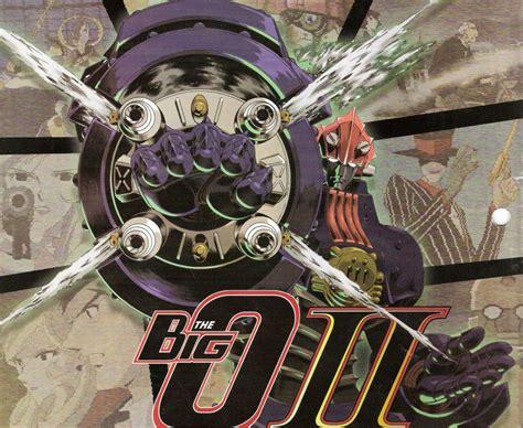 big o the big o my anime shelf