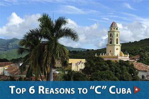 cuba now top six reasons to c cuba now insightcuba