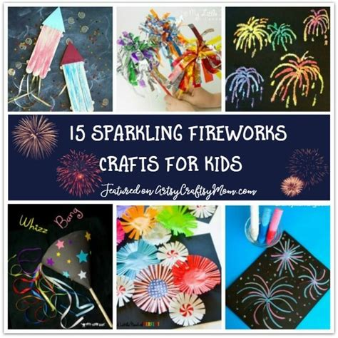 fireworks crafts for 15 sparkling fireworks craft ideas for without