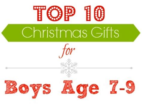 gifts for boys age 9 gift ideas top gifts for boys age 7 9 southern savers