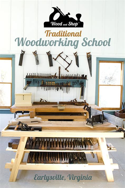 traditional woodworkers wood and shop traditional woodworking school wood and shop