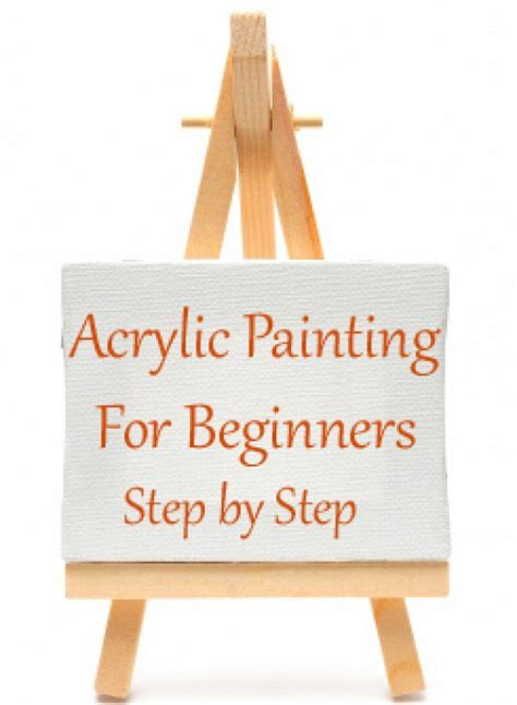 acrylic painting step by step tutorial acrylic painting for beginners step by step