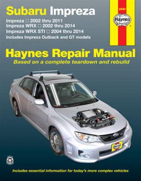 manual repair free 1994 subaru impreza engine control subaru impreza haynes repair manual 2002 2014 hay89080