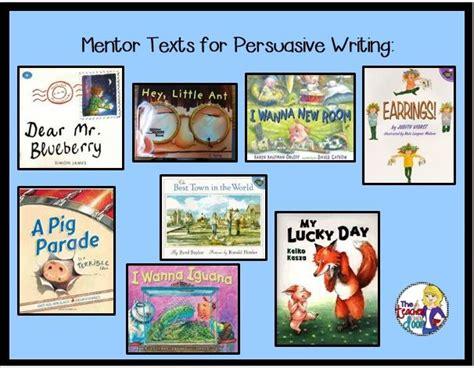 picture books to teach persuasive writing books to teach persuasive writing third grade 1000