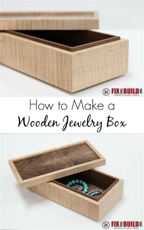make a wooden jewelry box how to make a simple wooden jewelry box fixthisbuildthat