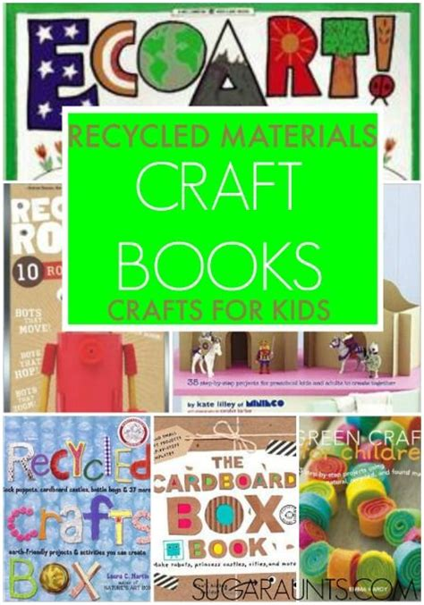 craft books for books about recycling for recycling crafts and