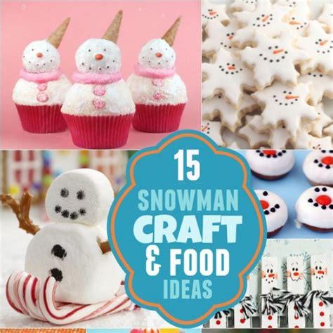 food craft ideas for 15 snowman craft and food ideas boy birthday
