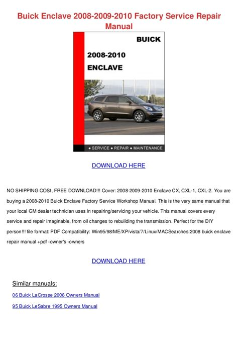 service manuals schematics 1995 buick lesabre free book buick enclave 2008 2009 2010 factory service repair manual