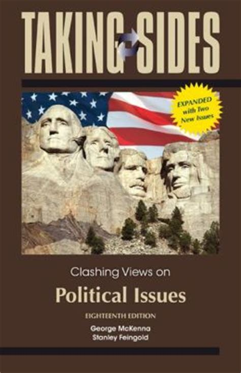 taking sides clashing views on educational issues taking sides clashing views on political issues expanded