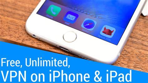 best vpn for ipad best vpn apps for iphone ipad to unblock school wifi