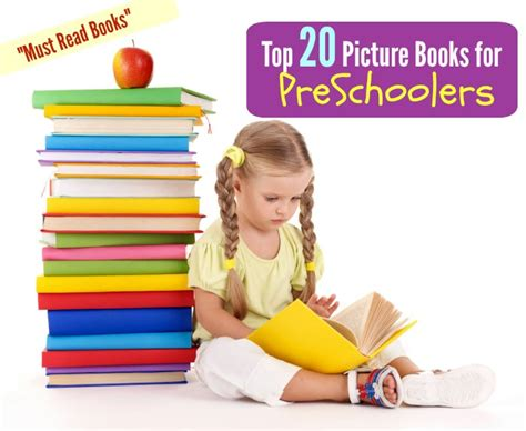 top 20 picture books best 20 preschool book reading list ages 2 3 4