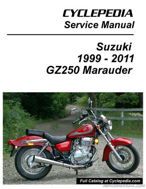 Suzuki Gz250 Manual suzuki gz250 marauder cyclepedia printed service manual
