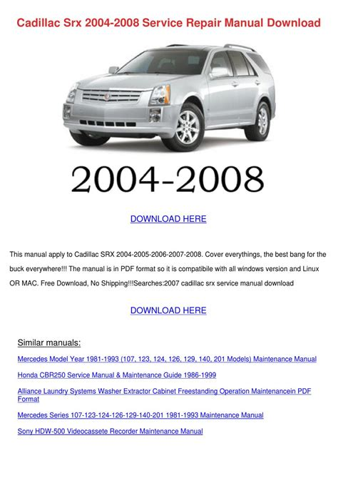 cadillac srx 2004 2008 service repair manual by johnette phile issuu