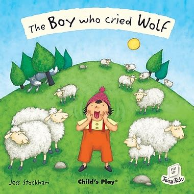 the boy who cried wolf picture book the boy who cried wolf flip up book cd
