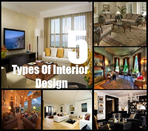 decorating styles 5 types of interior design styles decorating styles for