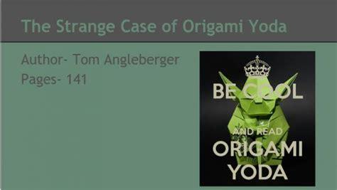 strange of origami yoda origami yoda reader response origami yoda