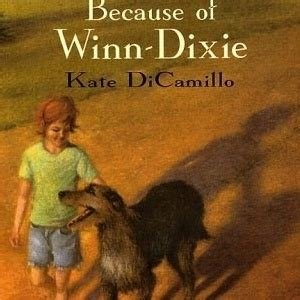 pictures of the book because of winn dixie must read books ages 8 to 11 grandparents