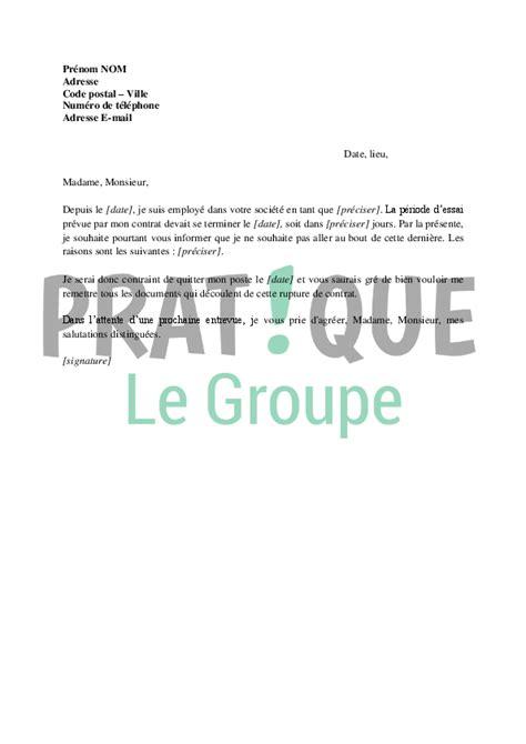lettre de rupture de la p 233 riode d essai d un cdd 224 l initiative du salari 233 pratique fr