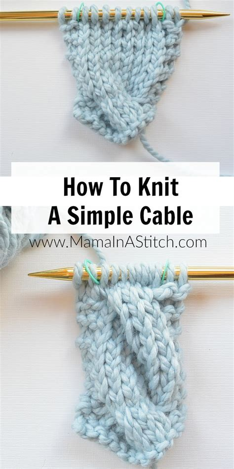 how to knit how to knit a simple cable in a stitch