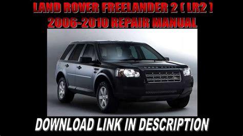 car repair manuals online pdf 2010 land rover range rover sport electronic valve timing land rover freelander 2 lr2 2006 2007 2008 2009 2010 repair manual youtube