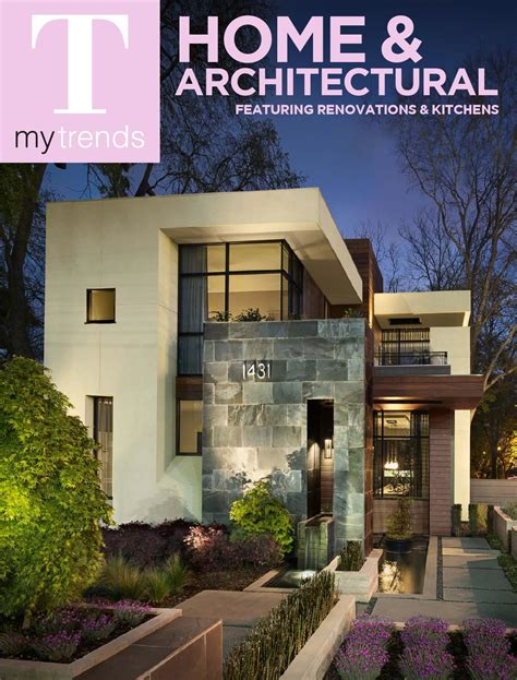 home and architectural trends magazine home and architectural trends home design