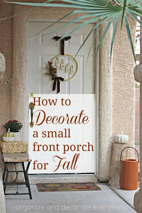 how to decorate how to decorate a small front porch for fall organize