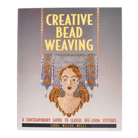 beading books beading books creative bead weaving carol wilcox