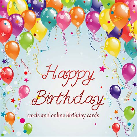 happy birthday cards happy birthday cards free birthday cards and e