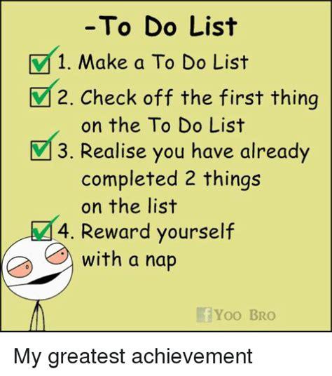 to do with to do list 1 make a to do list v 2 check the