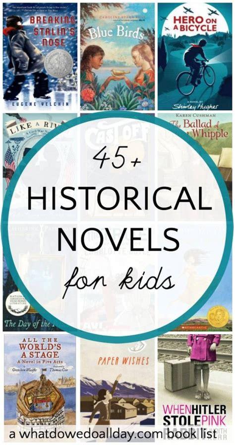 children s historical fiction picture books 45 thrilling historical fiction books for
