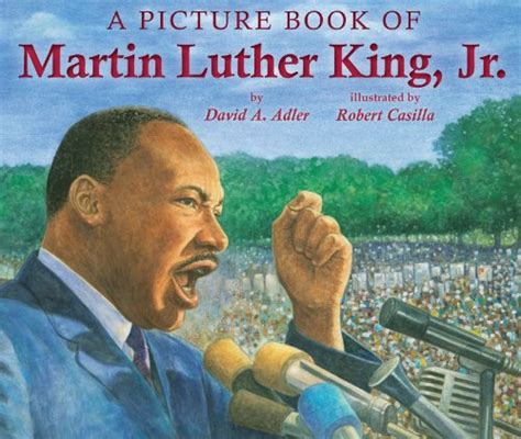 A Picture Book Of Martin Luther King Jr The Childrens