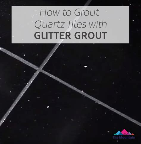 how to grout tile how to grout quartz floor tiles with glitter grout