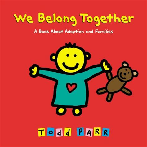 adoption picture books we belong together a book about adoption and families