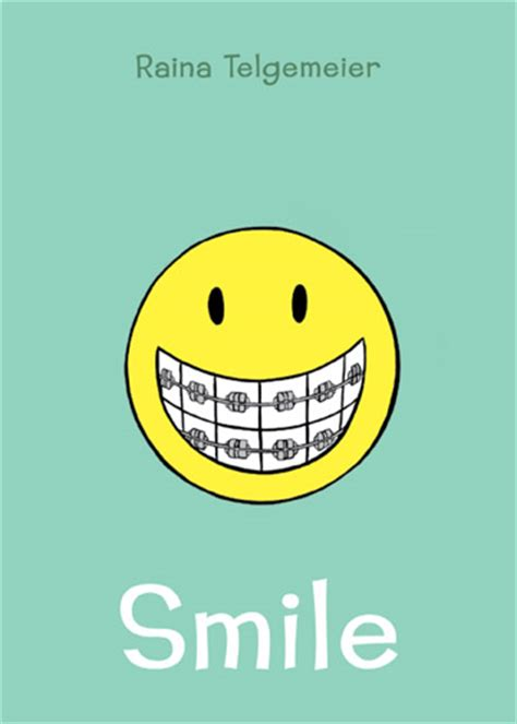 Book Review Smile By Raina Telgemeier The Hub