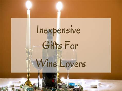inexpensive gift for inexpensive gifts for wine absolute