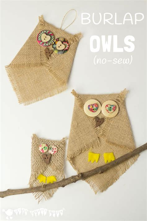 no sew crafts for burlap owl craft no sew craft room