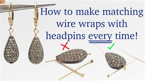 how to make sted metal jewelry how to wire wrap matching earrings every time with