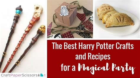harry potter crafts for the best harry potter crafts and recipes for a magical