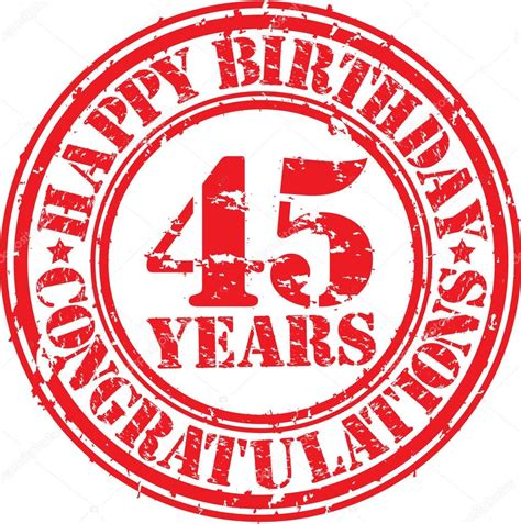 happy birthday rubber st happy birthday 45 years grunge rubber st vector