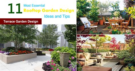small terrace garden design ideas 11 most essential rooftop garden design ideas and tips