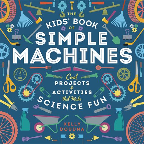 simple picture books the book of simple machines children s book council