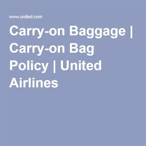 united airlines checked baggage policy baggage policy united 17 best ideas about carry on baggage