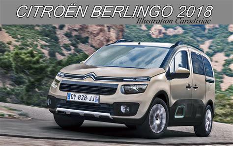 Berlingo Citroen by Citro 235 N Berlingo Iii 2018 Topic Officiel Berlingo