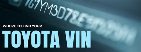 Where Is Vin by Where To Find Your Toyota Vehicle Identification Number Vin