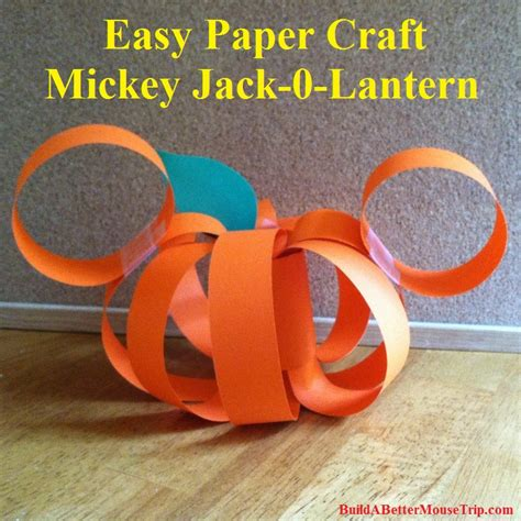 easy disney crafts for disney o lantern mickey mouse paper pumpkin craft