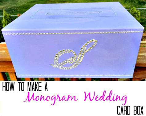 how to make a card box for wedding reception how to make a wedding card box finding silver linings