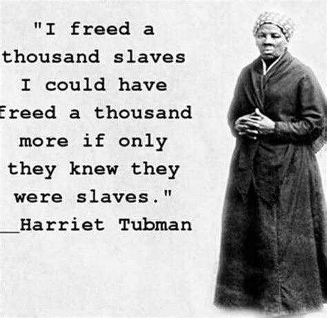 a picture book of harriet tubman harriet tubman quotes quotesgram